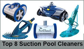 Top 8 Suction Pool Cleaners