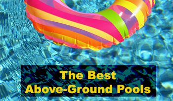 The Best Above-Ground Pools