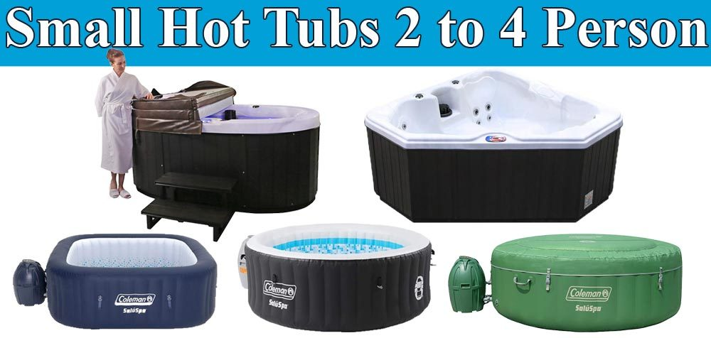 Small Hot Tubs 2 to 4 Person