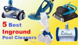 TOP 5 Best In-Ground Pool Cleaners